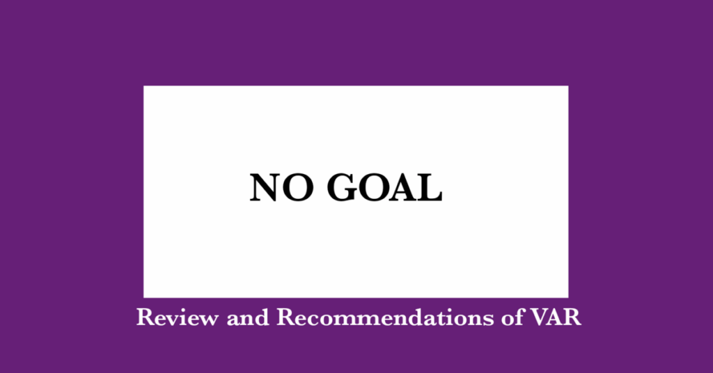 VAR in Football recommendations and review
