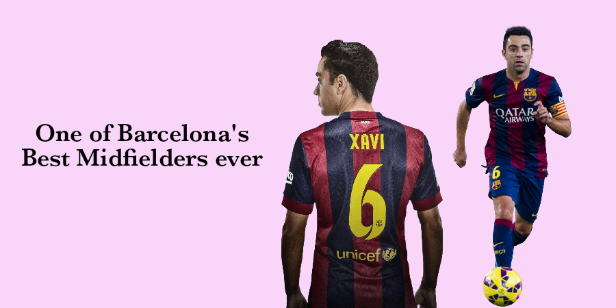 Xavi is one of Barcelona's greatest players ever