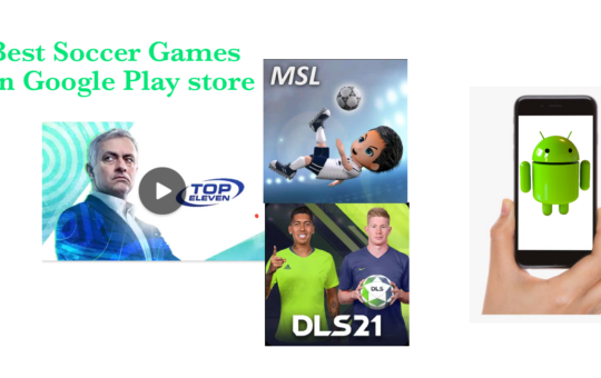 Best Soccer Games on Google Play store