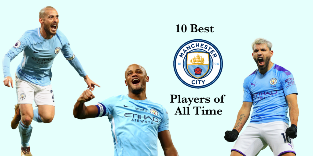10 Best Manchester City Players of all time
