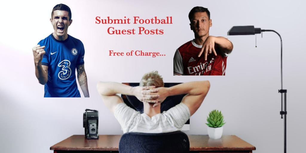Submit Football Guest posts Free of Charge